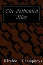 The Forbidden Files: A collection of poetry