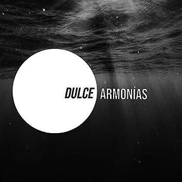"""Dulce Armonías"""