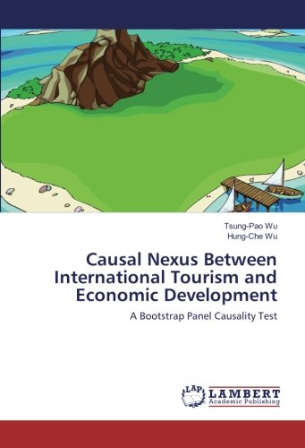 Causal Nexus Between International Tourism and Economic Development: A Bootstrap Panel Causality Test