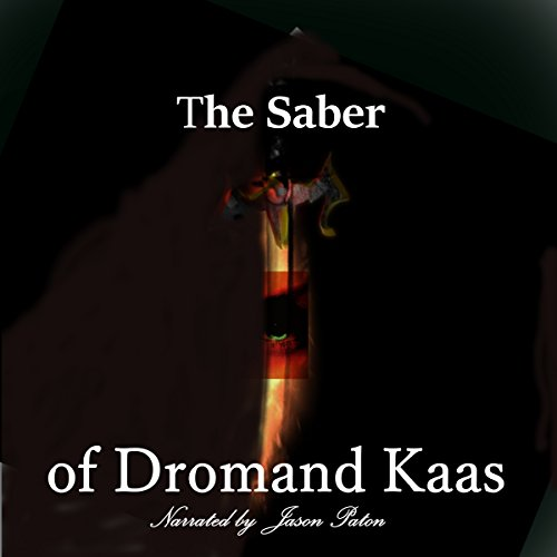 The Saber of Dromand Kaas audiobook cover art