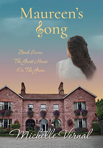 Maureen's Song: A funny women's saga series about mothers and daughters and their emotional journeys (The Guesthouse on the Green Book 7)
