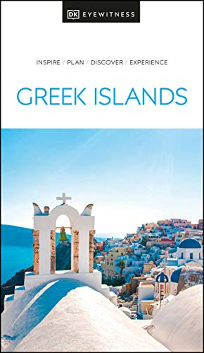 The Greek Islands (Dk Eyewitness Travel Guide) [Idioma Inglés]