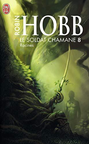 Le Soldat chamane (Tome 8-Racines)