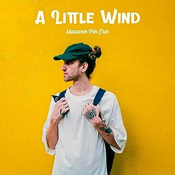 A Little Wind