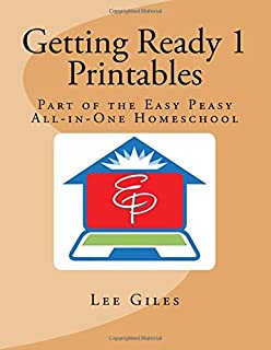 Getting Ready 1 Printables: Part of the Easy Peasy All-in-One Homeschool