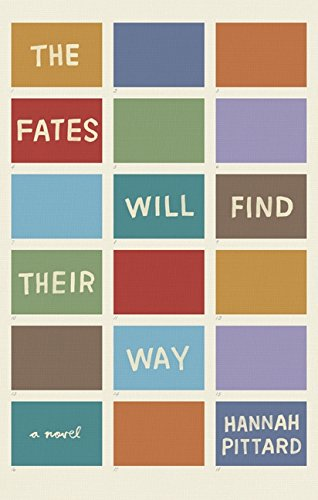 The Fates Will Find Their Way: A Novel