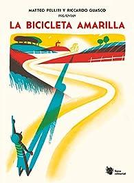 La bicicleta amarilla par Matteo Pelliti