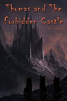 Thomas And The Forbidden Castle by [Clive Williams]