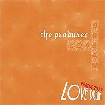 Love Dream (Remix 2011)