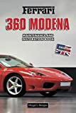 FERRARI 360 MODENA: MAINTENANCE AND RESTORATION BOOK (English editions)