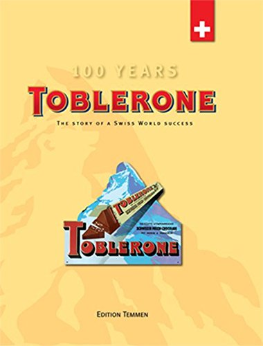 Toblerone: The story of a swiss world success