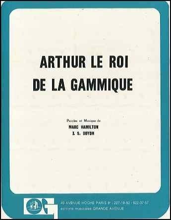 ARTHUR LE ROI DE LA GAMMIQUE