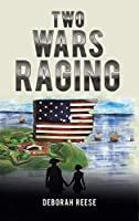 Two Wars Raging