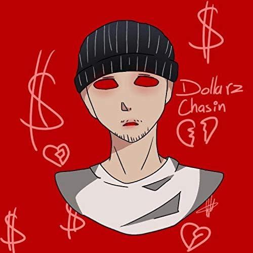 Dollarz Chasin'