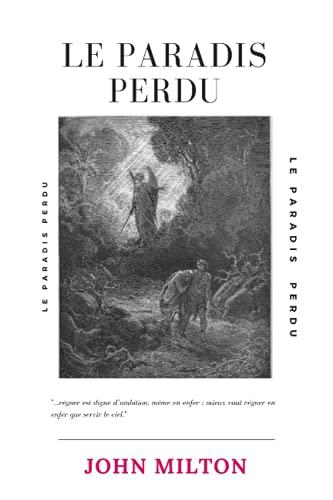 Le paradis perdu: Grand Format poche, Edition intégrale