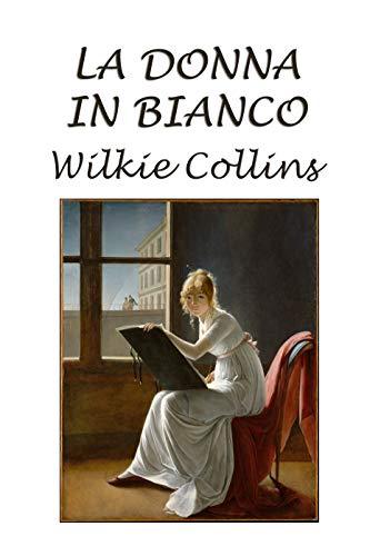 La donna in bianco: Versione integrale