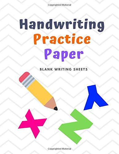 Handwriting Practice Paper: Blank Writing Sheets Notebook for Preschool and Kindergarten Kids, 8.5x11 inches , 100 pages no.18