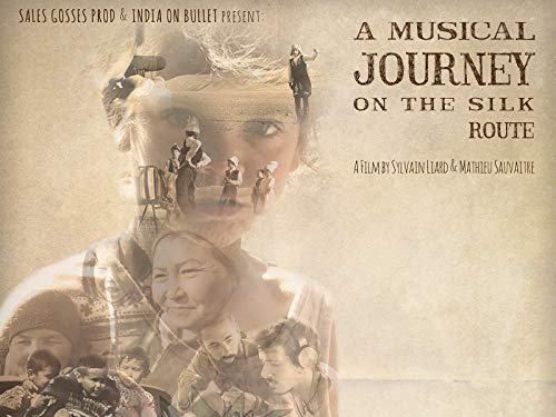 A Musical Journey on the Silk Route