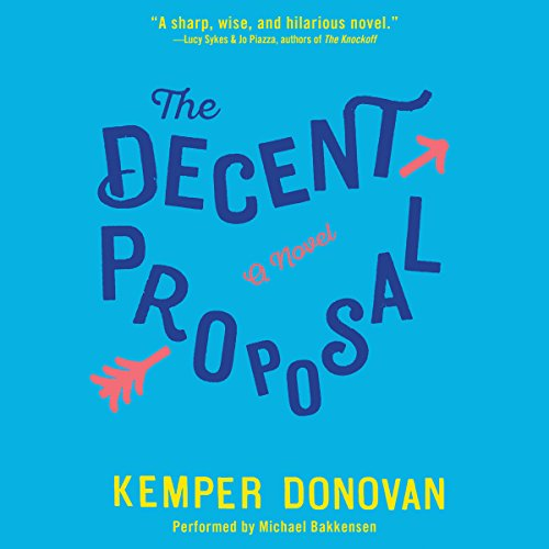 The Decent Proposal audiobook cover art