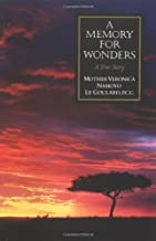 A Memory for Wonders: A True Story