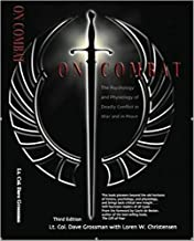 [0964920549] [9780964920545] On Combat, The Psychology and Physiology of Deadly Conflict in War and in Peace 3rd Edition-Paperback