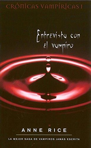 Entrevista con el vampiro (Crónicas Vampíricas 1) (B DE BOLSILLO) [Idioma Inglés]