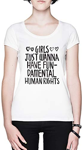 Girls Just Wanna Have Fundamental Human Rights Blanca Mujer Camiseta White Women's tee