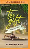 The Gift: It's All About Love