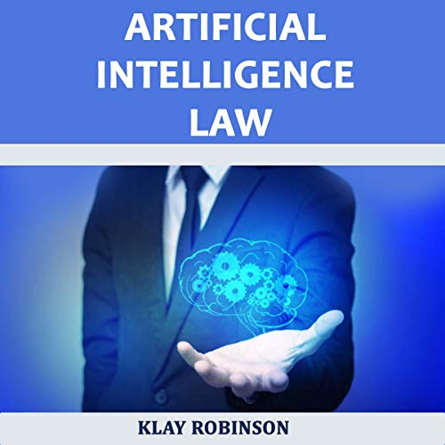 Artificial Intelligence Law audiobook cover art