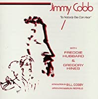 So Nobody Else Can Hear by Jimmy Cobb (2000-07-28)