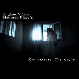 England's Best Haunted Place's by Steven Plant cover art