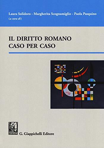 Il diritto romano caso per caso