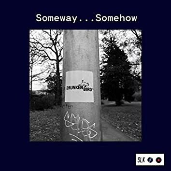 Someway... Somehow (Acoustic Demo)