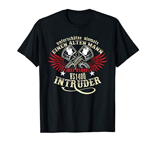 Herren VS 1400 Intruder Tuning Zubehör Biker Alter Mann Spruch T-Shirt