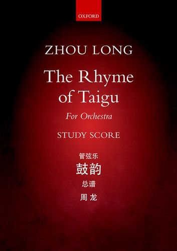 The Rhyme of Taigu: For Orchestra