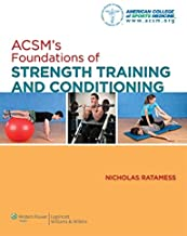 ACSM's Foundations of Strength Training and Conditioning by American College of Sports Medicine(2011-10-13)