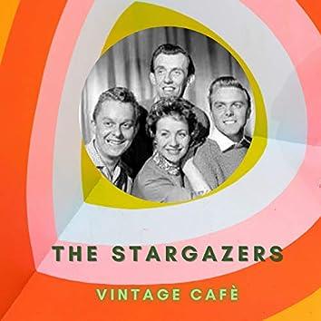 The Stargazers - Vintage Cafè