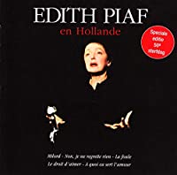Edith Piaf En Hollande