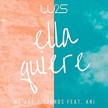 Ella Quiere (feat. ANI)