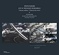 Pionniers d'un monde durable - Oiseau solaire/Oiseau des mers par Francis Demange