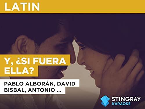 Y, ¿si fuera ella? in the Style of Pablo Alborán, David Bi