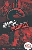 Gaming-Skandale - Die größten Aufreger und