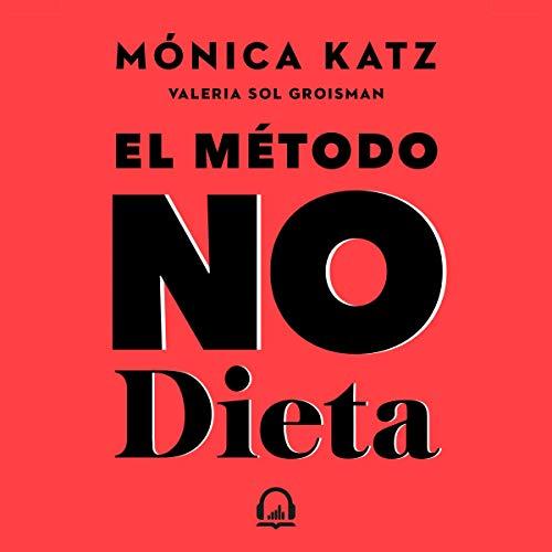 El método No Dieta [The No-Diet Method] audiobook cover art