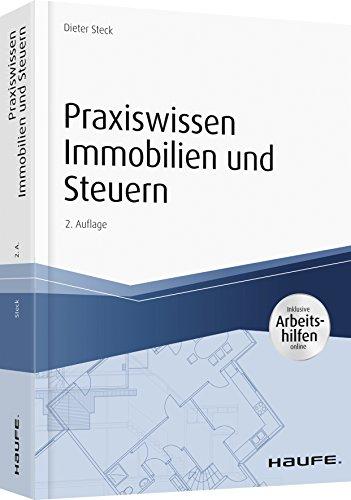 Praxiswissen Immobilien und Steuern - inkl. Arbeitshilfen online (Haufe Fachbuch)