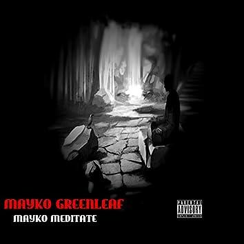Mayko Meditate
