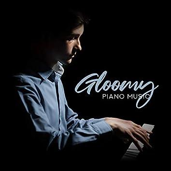 Gloomy Piano Music