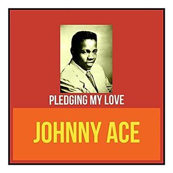 Pledging My Love