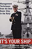 (Hardcover) [D. Michael Abrashoff] It's Your Ship: Management Techniques from The Best Damn Ship in The Navy, 10th Anniversary Edition