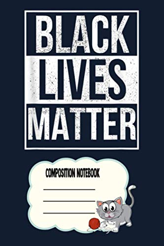 Blm - Distressed Black Lives Matter LG Notebook: 120 Wide Lined Pages - 6