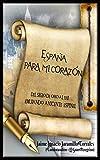 ESPAÑA PARA MI CORAZÓN: DEL SIGLO DE ORO AL XXI... EMULANDO A VICENTE ESPINEL